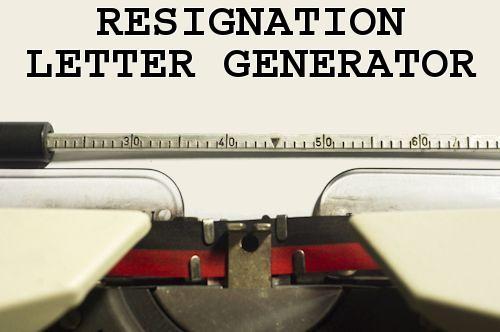 Resignation Letter Generator