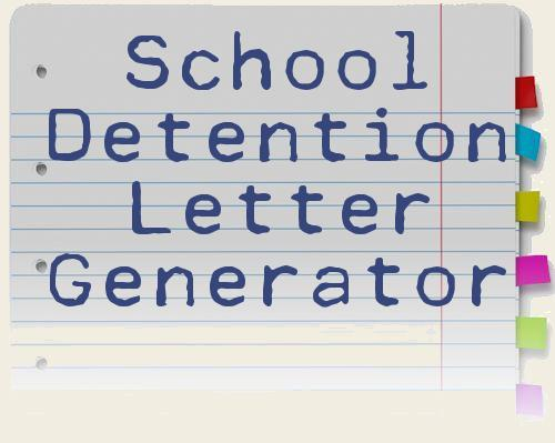 School Detention Letter Generator